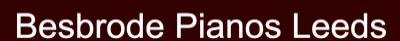 Besbrode Pianos Leeds