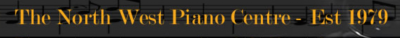 The North West Piano Centre Piano Hire
