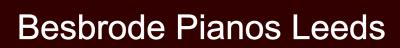 Besbrode Pianos Leeds Piano Hire