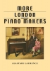 More London Piano Makers Chappell, Eavestaff, Rogers, Squire, Knight Hopkinson